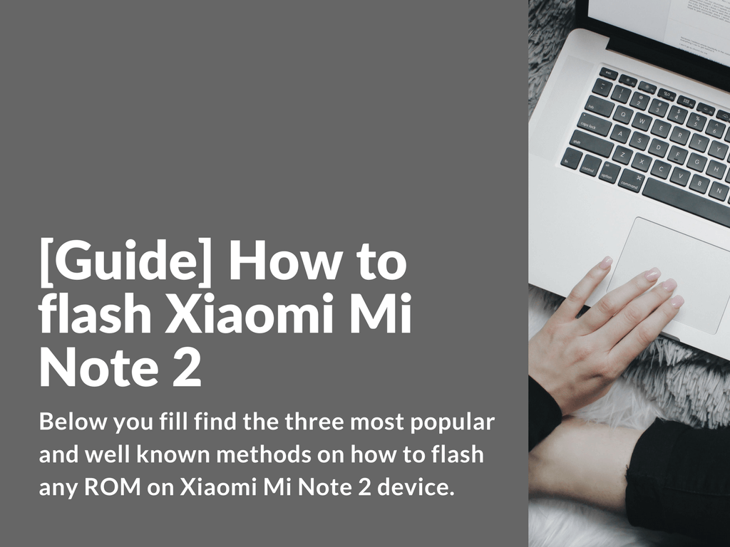 How to flash Xiaomi Mi Note 2
