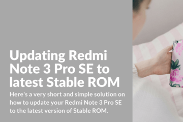 update Redmi Note 3 Pro Special Edition to the latest Stable ROM version