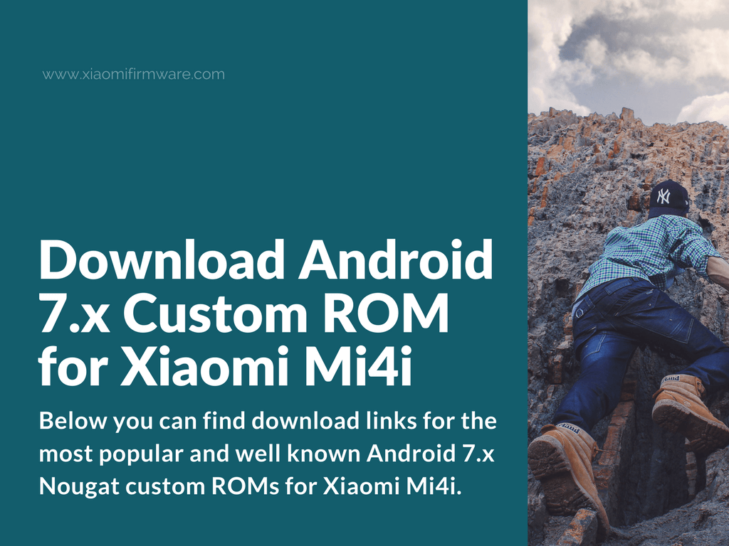 Download Android 7 Custom Rom For Xiaomi Mi4i Xiaomi