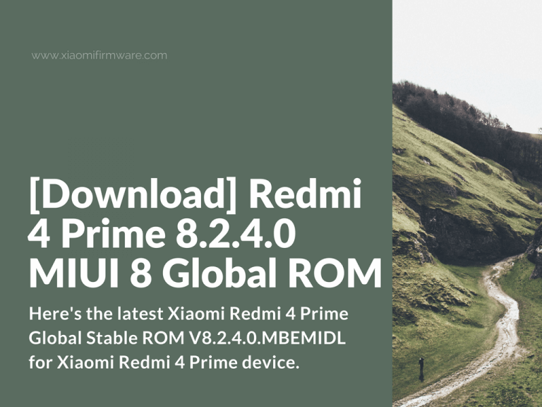 Redmi 4 Prime Global Stable ROM V8.2.4.0.MBEMIDL