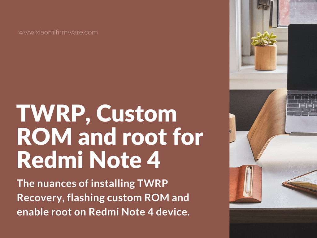 Tips To Extend Battery Life On Xiaomi Redmi Note 4: [Guide] Flash TWRP Custom Recovery On Xiaomi Redmi Note 4
