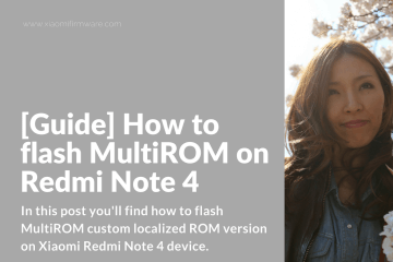 Flashing MultiROM on Redmi Note 4