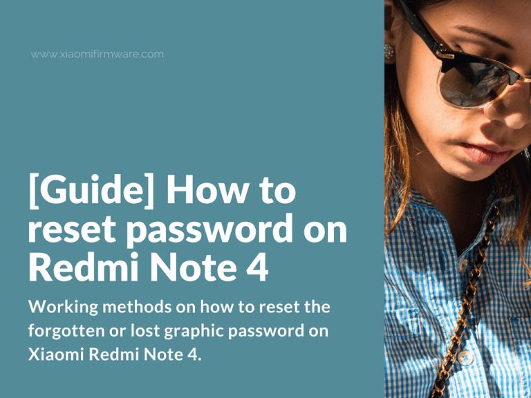 Reset forgotten password on Redmi Note 4
