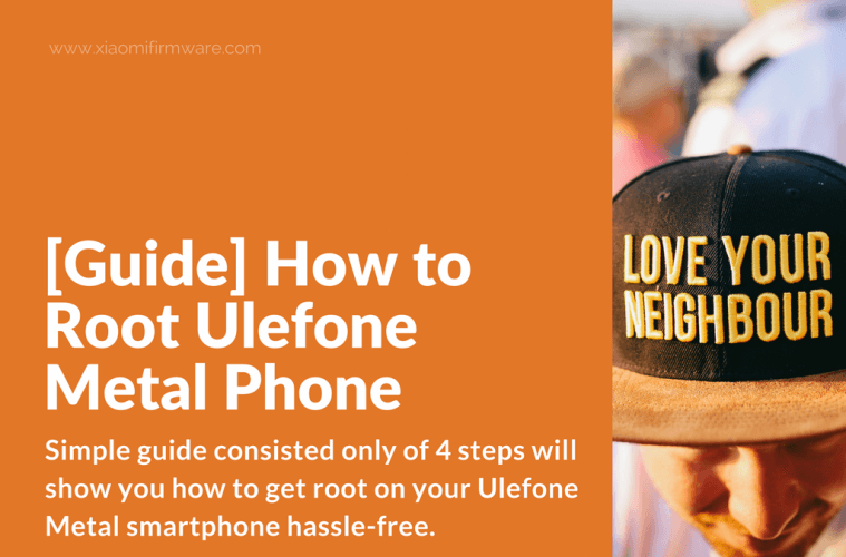 How to root Ulefone Metal