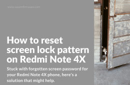 How to reset screen lock pattern on Redmi Note 4X