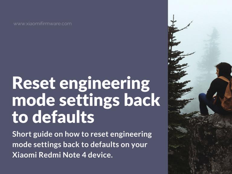 Reset engineering mode settings
