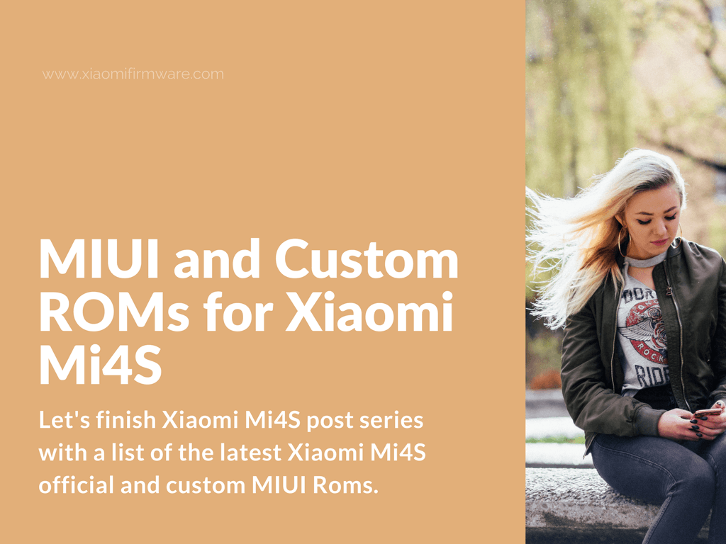 Download Official MIUI ROM and Custom ROMS for Mi 4S