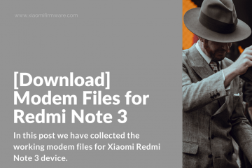 Install modems for Redmi Note 3
