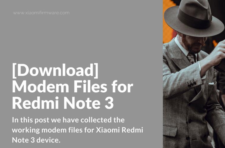 Download] Modem Files for Redmi Note 3 - Xiaomi Firmware