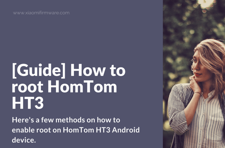How to root HomTom HT3