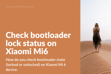 Checking bootloader lock state on Xiaomi Mi6