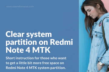 How to clean system partition on Redmi Note 4 MTK