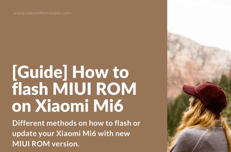 Flash MIUI ROM on Xiaomi Mi6