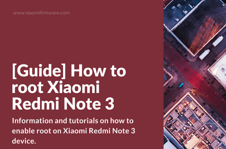 How to root Redmi Note 3 - Complete Guide