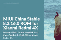 Download MIUI 8.2 China Stable 8.2.16.0 ROM for Redmi 4X