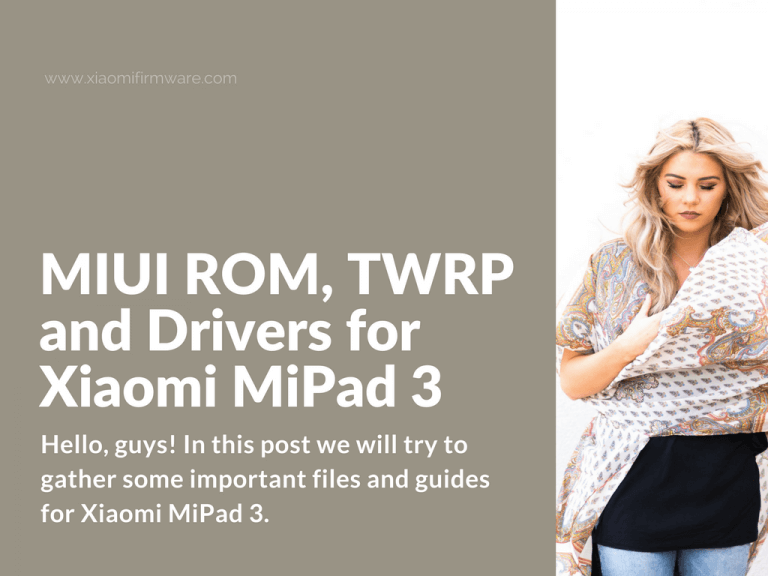 Latest MIUI ROMs and Drivers for Mi Pad 3