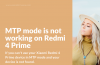 How to fix MTP mode on Redmi 4 Prime