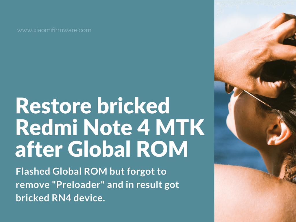 Restore Redmi Note 4 MTK Device