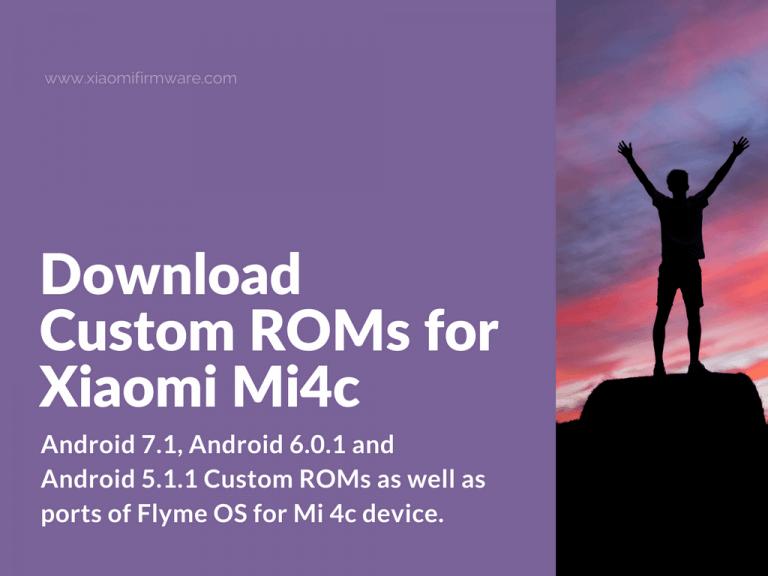 Download the best Custom ROMs for Mi 4c
