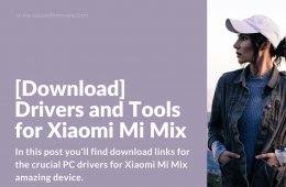 Drivers for Xiaomi Mi Mix and Mi5