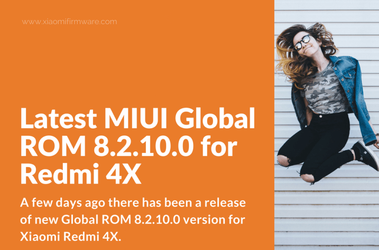 Redmi 4X Global Stable ROM 8.2.10.0