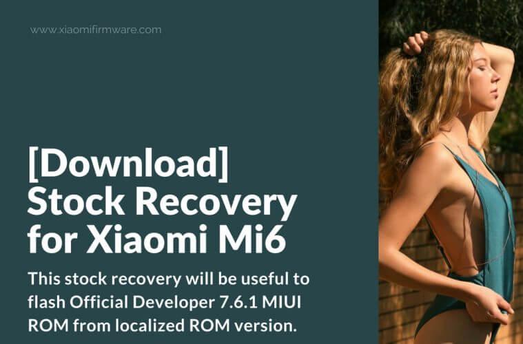 Stock Recovery Mi 6