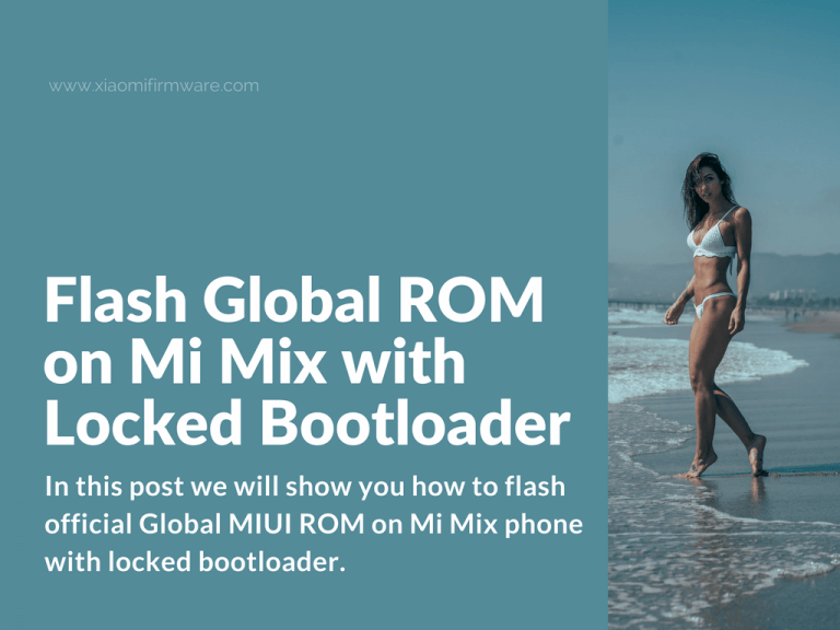 How to flash Global ROM on Mi Mix
