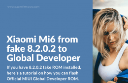 Xiaomi Mi6 from 8.2.0.2 fake ROM to Global Dev