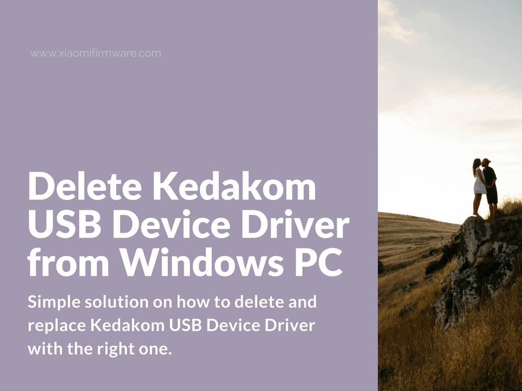 How to get rid of Kedakom USB Device Driver