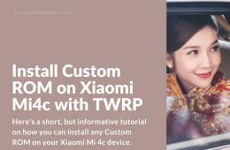 Flash Custom ROM on Xiaomi Mi 4c