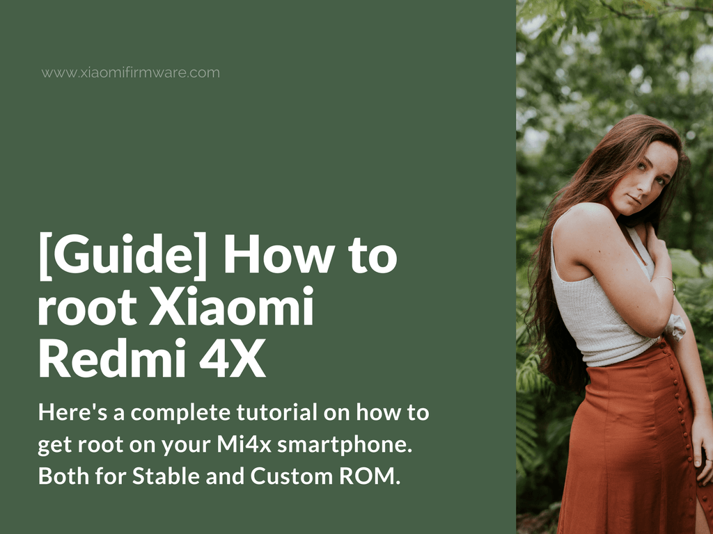 Guide on Rooting Redmi 4X Device