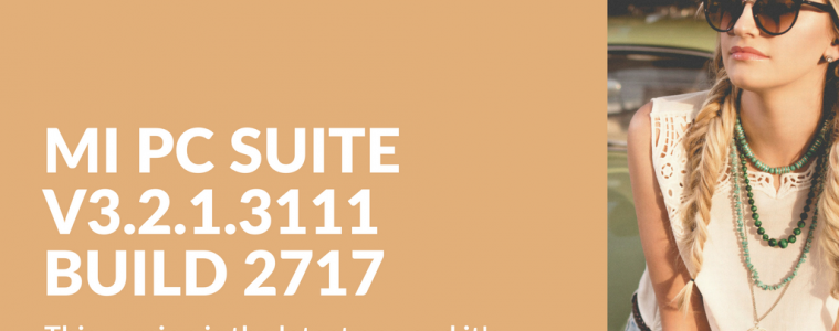 Download Mi PC SUITE V3.2.1.3111 BUILD 2717 English Edition