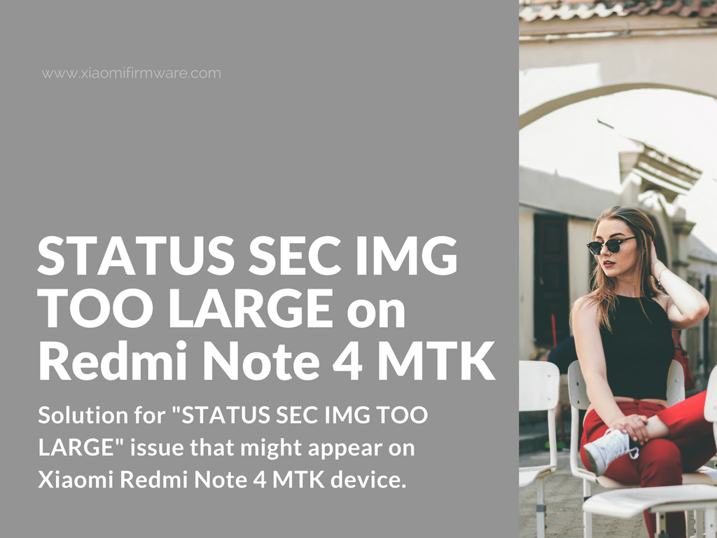 Tips To Extend Battery Life On Xiaomi Redmi Note 4: STATUS SEC IMG TOO LARGE On Redmi Note 4 MTK
