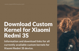 Custom Kernels for Redmi 3S