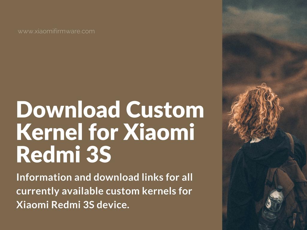 Custom Kernels for Redmi 3S