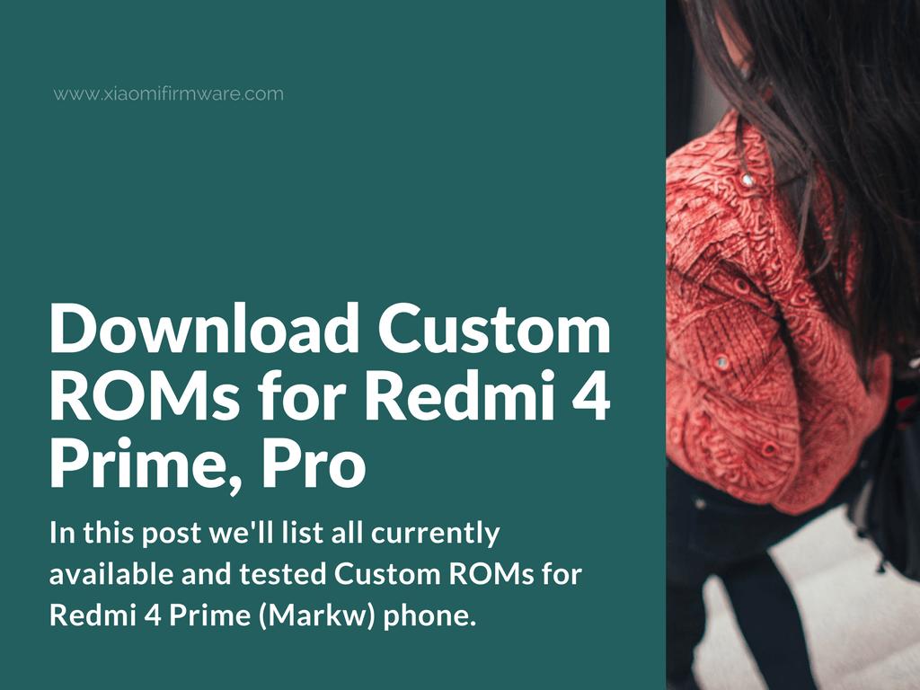 Best Custom ROMs for Xiaomi Redmi 4 Prime