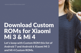 Latest Custom ROM for Xiaomi Mi3 and Mi4