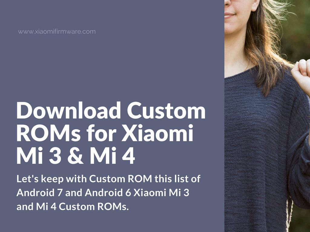 Latest Custom ROM for Xiaomi Mi3 and Mi4