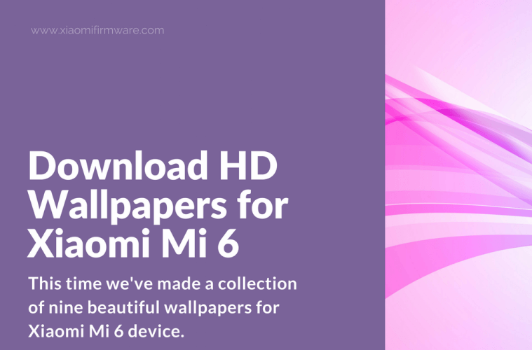 Wallpapers for Xiaomi Mi6, Mi5, Mi5S