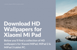 Download Wallpaper for Xiaomi Mi Pad, Mi Pad 2, Mi Pad 3