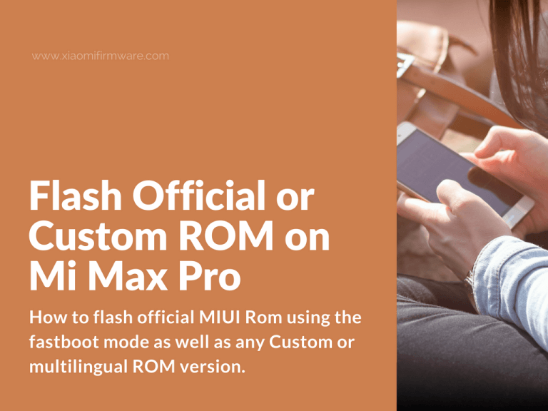 Newbie tutorial on how to flash Xiaomi Mi Max Pro