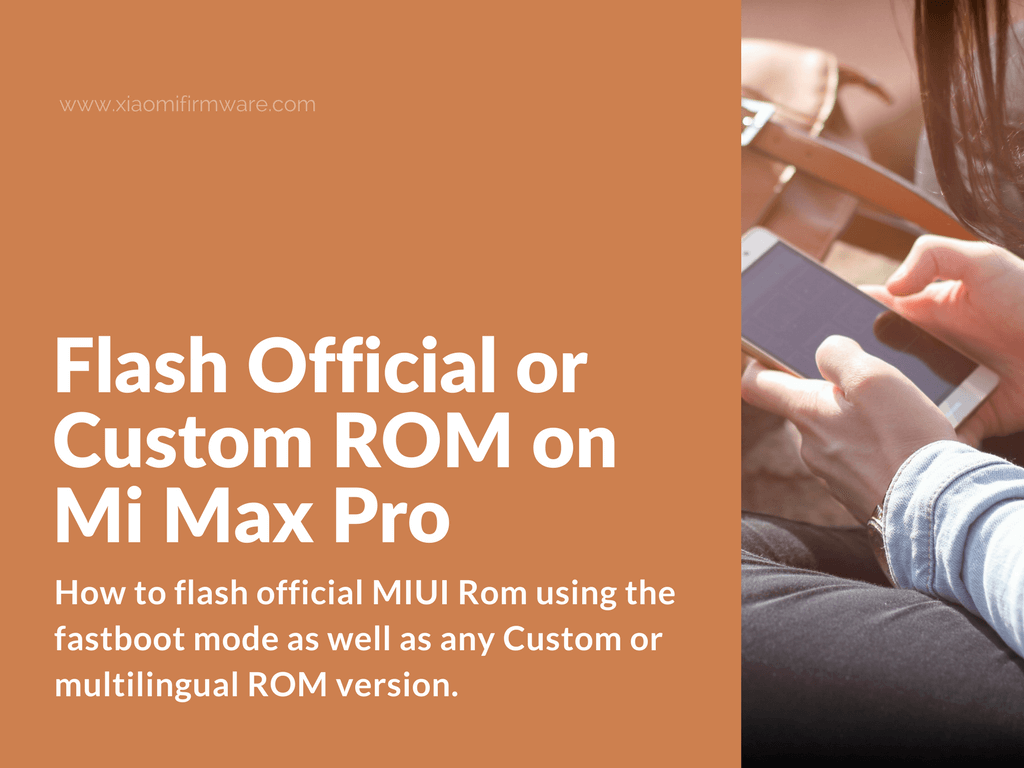 Newbie tutorial on how to flash Xiaomi Mi Max Pro