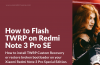 Flash TWRP Custom Recovery Redmi Note 3 Pro Special Edition