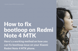 Fix bootlooped Redmi Note 4 MTK