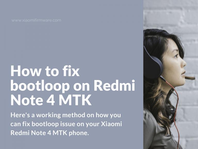 Fix bootlooped Redmi Note 4 MTK