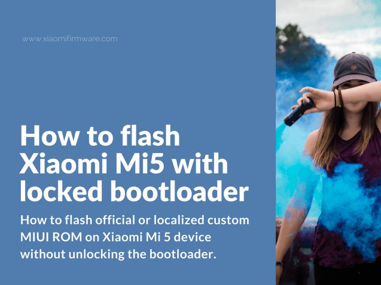 How to Flash Xiaomi Mi 5 with MiFlash