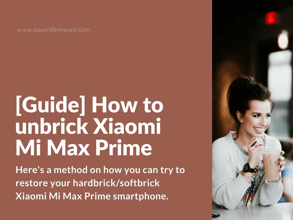 Restore hardbrickXiaomi Mi Max Prime