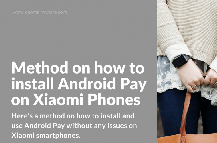 How to fix Android Pay on Xiaomi phone