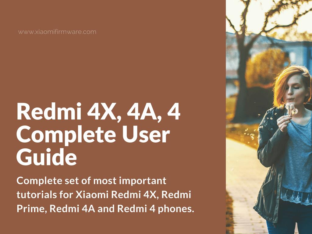 Guides for Redmi 4, 4X, 4A, Prime