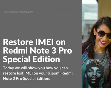 How to restore IMEI on Xiaomi Redmi Note 3 Pro SE